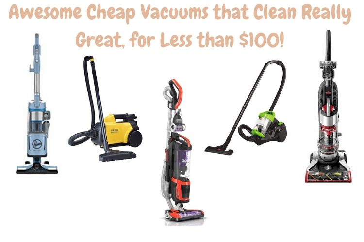 BEST VACUUMS UNDER $100