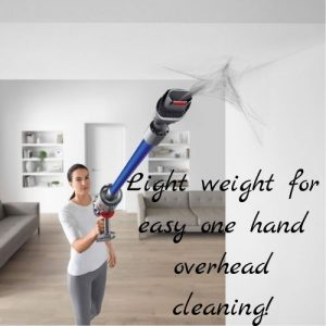 dyson v11 is light weight for overhead cleaning