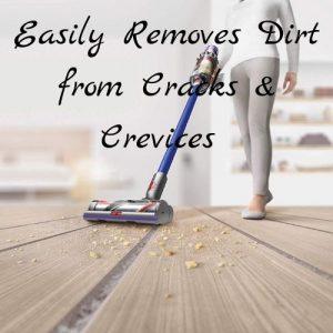 Dyson V11 Torque Drive easily removes dirt from cracks
