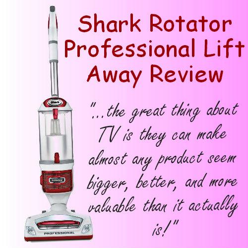 Shark Rotator Professional Lift Away Reviews