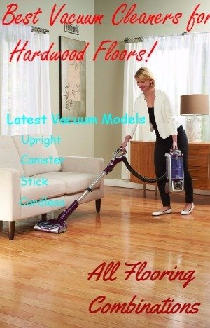 Woman With Vacuum Cleaner That Is Designed To Work Best For Hardwood Floors