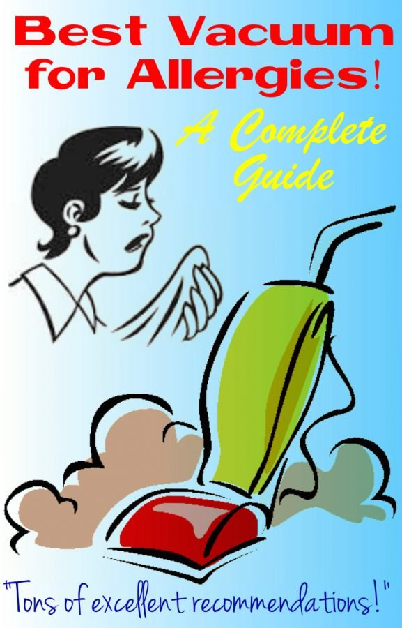 best vacuum for allergies guide and recommendationsbest vacuum for allergies guide
