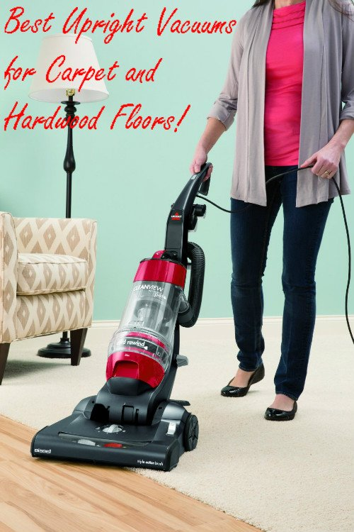 Best Upright Vacuums for Carpet and Hardwood Floors - Best Upright Vacuums For CARPET And HARDWOOD Floors!
