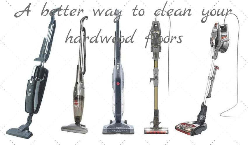 Best Corded Stick Vacuums For Hardwood Floors