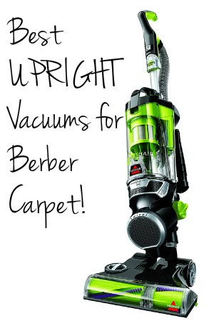 Upright vacuums that work best on berber carpet