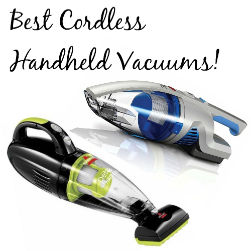 6 Or The Best Cordless Handheld Vacuum Cleaners