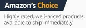 The amazon choice award is given for products that are highly rated and reasonable prices