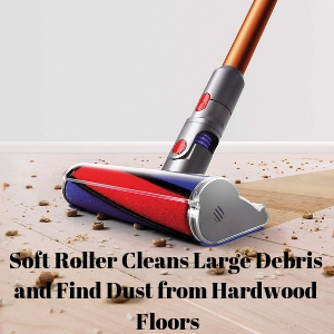 Dyson Cyclone V10 Absolute Lightweight Cordless Stick Vacuum uses soft roller cleaning head for large debris on hardwood floors