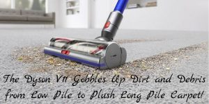 The Dyson V11 Gobbles Up Dirt Debris and pet hair from carpet and hard floors